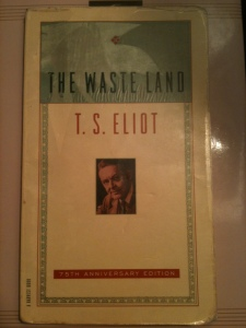 battered stained well-read & pocketed Waste Land