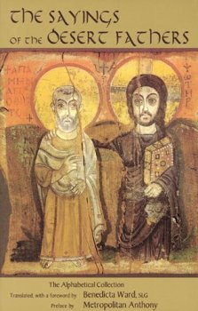 The Sayings of the Desert Fathers - The Alphabetical Collection