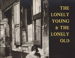 """The Lonely Young & the Lonely Old"" now available"