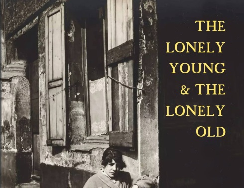 The Lonely Young & the Lonely Old: Stories