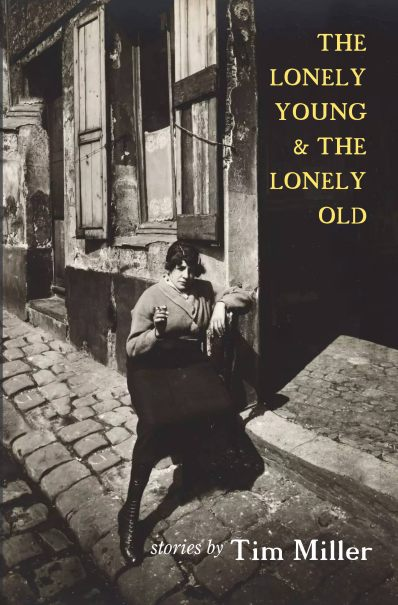tim_miller-the_lonely_young_and_the_lonely_old-front_cover